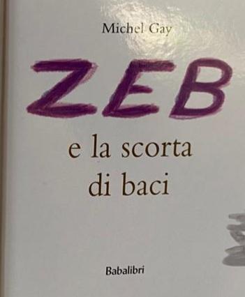 """PROGETTO ACCOGLIENZA:"""" ZEB E LA SCORTA DI BACI"""""""